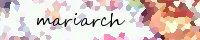 *mariarch*さん